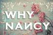 WHY NANCY