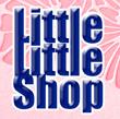 Little Little Shop