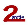 2Pretty