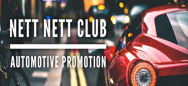 NETT NETT CLUB - Automotive Promotion