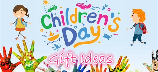 Children's Day Gift Idea