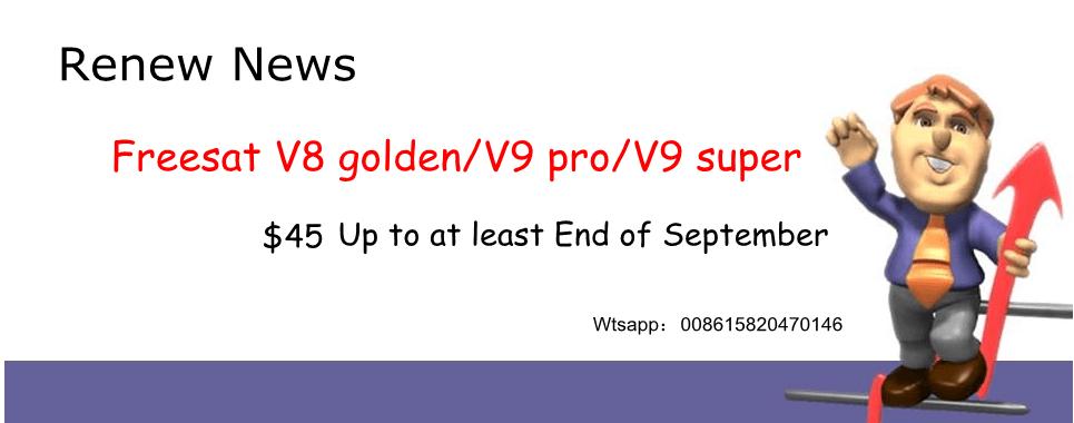 Renewal for Freesat V8 golden V9 pro V9 super yearly