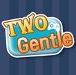 TwoGentle